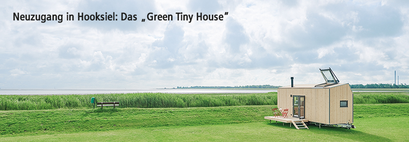 "Neuzugang in Hooksiel: Das ""Green Tiny House"""